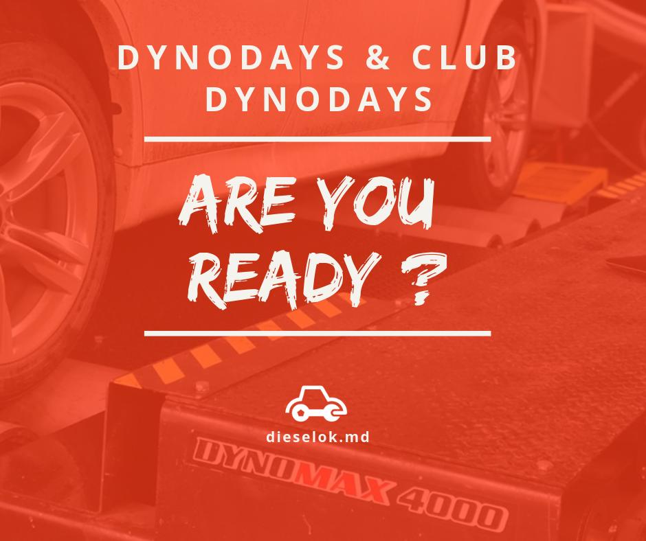 Мы готовы, а вы? Впервые в Молдове и только в Dieselok: Tuning and Service – «Dynodays» и «Club Dynodays»